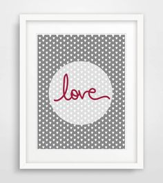 Hey, I found this really awesome Etsy listing at https://www.etsy.com/listing/217284659/love-print-printable-art-grey-wall-art