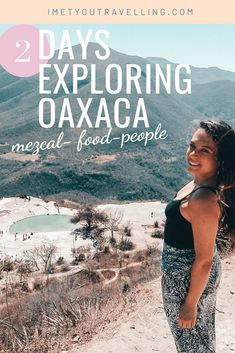 From street food, mezcal to the country side of Oaxaca. Find out how you can explore Oaxaca city in two days in my story about the food, people and culture of Oaxaca. Oaxaca City, Living In Mexico, Mexico Food, Mexico Culture, Mexico Resorts, Visit Mexico, Like A Local, I Meet You, Mexico Travel