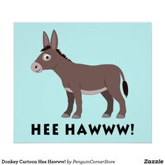Donkey Cartoon Hee Hawww! Poster Cartoon Posters, A Cartoon, Irony Humor, Donkey Drawing, Cute Donkey, Space Drawings, Rock Painting Patterns, Blunt Cards, Christmas Paintings
