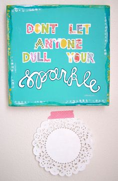 sparkle - mixed media original - colorful - bright- inspirational quote. $48.00, via Etsy.
