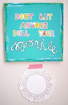 sparkle - mixed media original - colorful - bright- inspirational quote. $48.00, via Etsy.