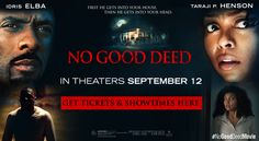 "DoffachiGH: NEW MOVIE: ""No Good Deed"" IN THEATERS September 12..."