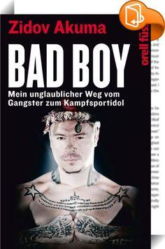 Bad Boy    ::  Zidov Akuma, heute 31, hat in seinen drei Jahrzehnten das erlebt, was für mehrere Leben reichen würde. Aus einem Arbeiterhaushalt stammend, rutscht er in die kriminelle Szene von Zürich ab. Er stiehlt, raubt, dealt, druckt Falschgeld und landet im Gefängnis. Am Rande des Abgrunds trifft er eine Entscheidung: Sein Leben im Rotlichtmilieu soll einem Leben als Profi-Boxer in Thailand weichen. So bricht er fast ohne Geld, ohne Englisch- oder Thai-Kenntnisse, voller Selbstzwe...