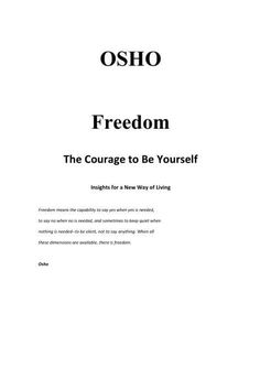 Freedom by Osho  Download Freedom PDF Book by Osho. Soft Copy of Book Freedom author Osho completely free. Reviews of : Freedom by Osho PDF Book 1st Review – A groundbreaking book. Osho has a great message on the best way to release society desires and begin acting naturally. Quit following the mass... #NewAgeBooks, #Non-FictionBooks, #Osho, #PersonalDevelopmentBooks, #PhilosophyBooks, #Psychology, #ReligionsBooks, #SelfHelpBooks, #SpiritualityBooks