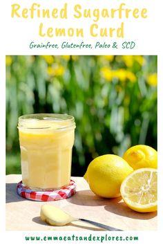 Refined Sugarfree Lemon Curd - Emma Eats Best Dessert Recipes, Fun Desserts, Real Food Recipes, Yummy Food, Good Food, Healthy Recipes, Lemon Recipes, Dinner Recipes, Lemon Curd Cheesecake