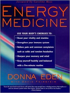 Energy Medicine: Donna Eden, David Feinstein, Caroline Myss: 8601400768648: Amazon.com: Books