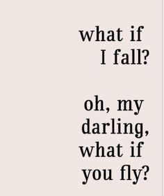 Fall? Or fly?