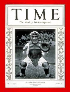 Mickey Cochrane on the cover of Time Magazine in 1935. Wikicommons.