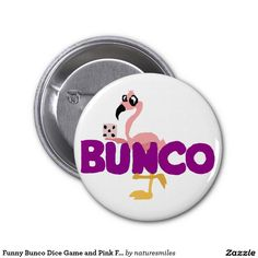 Funny Bunco Dice Game and Pink Flamingo 2 Inch Round Button