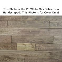White Oak Tobacco 9/16 x 4.9 x 1-4' Select and Better 3mm Wear Layer Handscraped- Engineered Prefinished Flooring