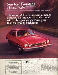 The Best Resource on the Net of Vintage Ads! Ford Pinto New Design. Ford Pinto, Vintage Advertisements, Vintage Ads, Convertible, Ford Maverick, Ford Lincoln Mercury, Ford Classic Cars, Car Advertising, Us Cars