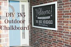 DIY OUTDOOR chalkboard. It's durable through weather and cost less than 25 dollars to make!