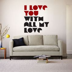vinyl wall decal Household art wall decals by hand I Love You With All My Love, $25