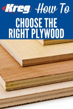How To Choose the Right Plywood | Plywood is a great material for building projects. But not all plywood is created equal. Here's what you need to know about the three basic types of plywood you'll find in home centers: sheathing, sanded plywood, and hardwood plywood (cabinet grade).