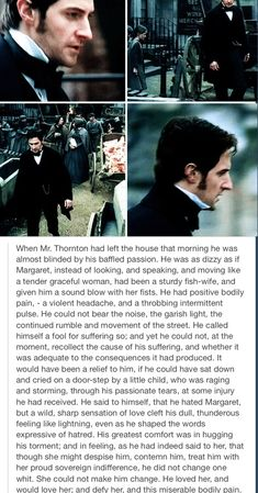 North & South by Elizabeth Gaskell. I absolutely loved this part in the book. Gaskell has such a way of making me feel Thornton's pain every time I read it. North And South, Elizabeth Gaskell, John Thornton, Look Back At Me, British, Richard Armitage, Pride And Prejudice, Period Dramas, Hopeless Romantic