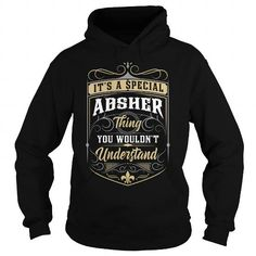 Cool ABSHER ABSHERYEAR ABSHERBIRTHDAY ABSHERHOODIE ABSHERNAME ABSHERHOODIES  TSHIRT FOR YOU T shirts