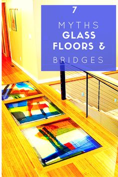 Learn how to combine contemporary glass art into a functional glass floor or bridge - http://blog.innovatebuildingsolutions.com/2015/12/31/7-myths-glass-floors-bridges/