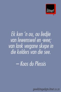 """Kinders van die wind"" deur Koos du Plessis #afrikaans #gedigte #nederlands… Song Quotes, Wise Quotes, Quotes To Live By, Inspirational Quotes, Qoutes, Afrikaans Language, Making Words, Heart Songs, Afrikaans Quotes"
