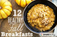 Fall in Love with These Delicious Breakfast Recipes! | via @SparkPeople #food #autumn #pumpkin #apple