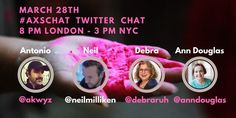 Join us for #axschat this week on #Twitter at 3pmET join Antonio Santos, Neil Milliken and myself as we feature @AnnDouglas an #Author, Parenting columnist , Mental-health Advocate and Speaker. Please join us and share  thanks