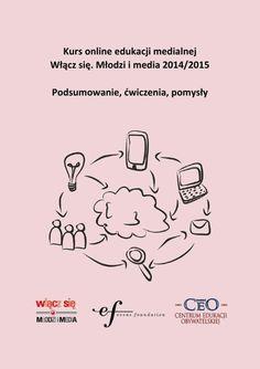 """Prezentacja podsumowująca kurs e-coachingowy dla nauczycieli. Program edukacji medialnej """"Włącz się. Młodzi i media"""""""
