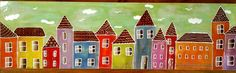My little town...on a wood panel