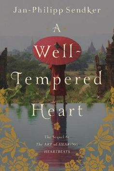 A Well-Tempered Heart is the sequel to the Art of Hearing Heart Beats.  Equally beautiful and enthralling.  Must read