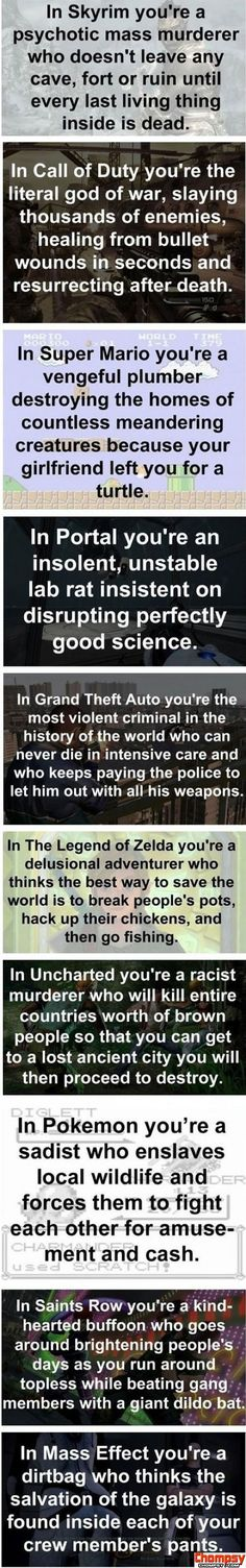 Skyrim, Saints Row, Grand Theft Auto, and Mass Effect I all played.too funny kinda true though skyrim soooo true tho Geeks, Video Game Logic, Saints Row, Pokemon, Fandoms, Gaming Memes, Gaming Facts, Different Light, Geek Out
