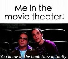 True tho I did this with my friend and she got so mad at me lol READ THE BOOKS