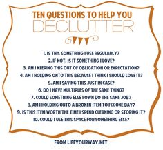Declutter - I'm trying my best...don't want to move clutter...thank goodness I don't have a man to deal with on this..