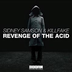 """Logo após """"YLB"""", o DJ e produtor holandês de música eletrônica Sidney Samson lança seu mais novo single, intitulado """"Revenge Of The Acid""""."""
