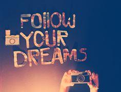 Folge deinen Träumen♡
