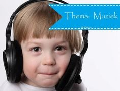 Thema muziek (proefjes, hoeken, lesidee, knutselen) bij Juf Anja…