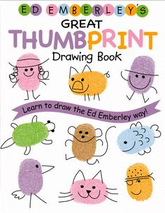 Ed Emberley - Fingerprint Drawing Book Ed Emberley - Great Thumbprint Drawing Book  Stamp Ink - Rubber Stampede Ed Emberle. Projects For Kids, Diy For Kids, Crafts For Kids, Art Projects, Ed Emberley, Fingerprint Art, Thumb Prints, Footprint Art, Book Drawing