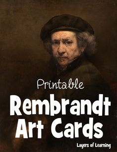Rembrandt Art Cards.  These are printable postcards of some of Rembrandt's paintings.  This is perfect for art appreciation!