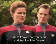 And when she didn't give a flying saucer what Tom Paris needed. | 46 Times Captain Janeway Was Outta Control Sassy