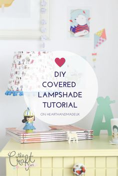 DIY Covered Lampshade Tutorial