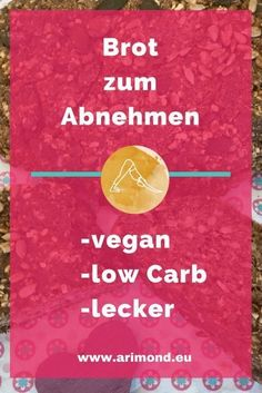 Brot super zum Abnehmen. Lecker-veganes Low Carb Brot Law Carb, Iris, Superfoods, Get Healthy, Health Fitness, Food And Drink, Keto Vegan, Lchf, Bakery