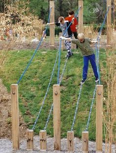 rope walk - U and D could build this for them and its good quality time together. win-win