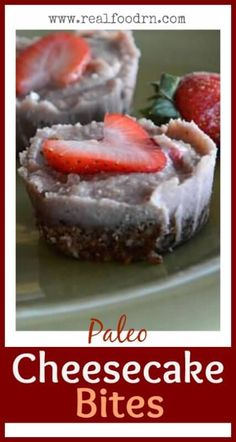 Paleo Cheesecake Bites  Real Food RN