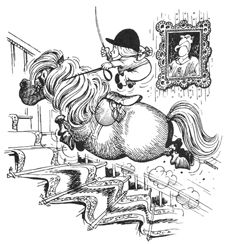 Thelwell!! Norman Thelwell (1923-2004)  English cartoonist well known for his humourous illustrations of ponies and horses. His first collection of cartoons, Angels on Horseback, was published in 1957. Known to many only as Thelwell, he found his true comic niche with Pony Club girls and their comic ponies, a subject for which he became best-known, and which led to a cartoon strip about such a pair, Penelope and Kipper.