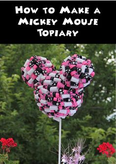 There are Five Simple Steps to Make a Mickey Ribbon Topiary On Monday, I shared with you my daughter and nephew's Mickey and Minnie Mouse Flower and Garden Birthday Party.  One of the décor items t...