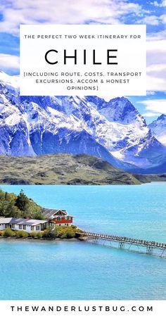 The Perfect Two Week Itinerary For Chile. Getting You To San Pedro de Atacama, Santiago, Valparaiso, Patagonia, Punta Arenas & Puerto Natales. Including Valle de la Luna, Stargazing, El Taito & Torres del Paine.