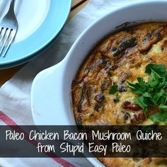 This Paleo Chicken Bacon Mushroom Quiche is incredibly easy to make and uses up leftover meat you may have in your fridge. What makes this Paleo? First, it