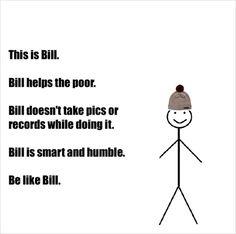 The 27 Funniest 'Be Like Bill' Memes in Existence   Blaze Press