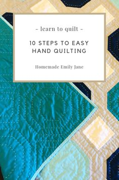 Quilting, modern quilt, beginners guide to sewing 10 easy steps to hand quilting like a pro: Do you want to learn how to hand quilt? Now's the perfect time to get started! If you're really unfamiliar with hand quilting, head over to read ab… Easy Hand Quilting, Hand Quilting Patterns, Easy Quilt Patterns, Patchwork Quilting, Easy Quilts, How To Hand Quilt, Quilt Stitching, Quilting For Beginners, Sewing Projects For Beginners