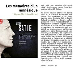 New press review: Stéphane Blet plays Satie. With Daniel Prevost.