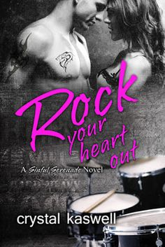 Life of a bookworm: Book Blitz and Giveaway: Rock Your Heart Out Crystal Kaswell (Sinful Serenade Free Romance Novels, Romance Books, Bands On Tour, Books You Should Read, Reading Music, Thing 1, Free Blog, Book Authors, Your Heart
