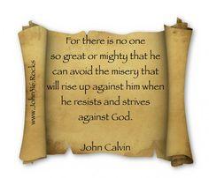 ScrollWorthy Words www.John316.rocks John Calvin