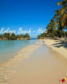Kokoye beach Great Places, Beautiful Places, Amazing Places, Haiti Beaches, Travel Around The World, Around The Worlds, Celebrity Cruises, Disney Fantasy, Princess Cruises